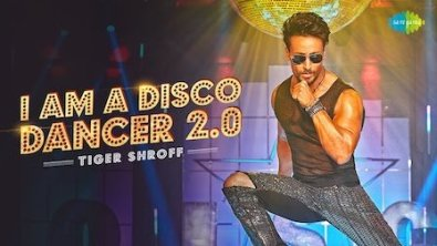 I Am A Disco Dancer 2.0 Lyrics Song - Tiger Shroff - Benny