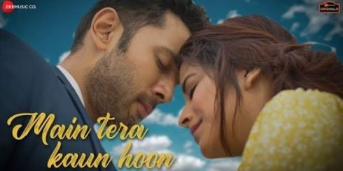 Main Tera Kaun Hoon Song Lyrics Rahul Mishra and Aakanksha Sharma
