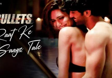 Raat-Ke-Saaye-Tale-Lyrics-Bullets-1