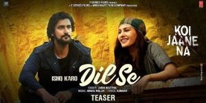 Ishq Karo Dil Se Song Lyrics – Jubin Nautiyal