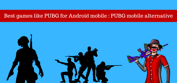 Best games like PUBG for Android