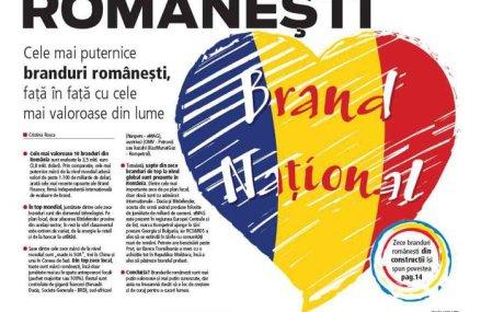 Cele mai puternice branduri româneşti, faţă în faţă cu cele mai valoroase din lume