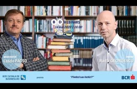 Webinar Radu Georgescu – Pivotezi sau închizi?