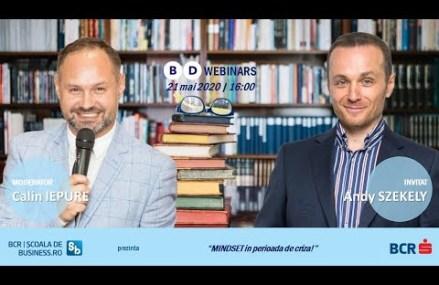 Webinar Andy Szekely – Mindset în perioada crizei