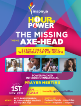 THE MISSING AXE HEAD - (HOUR OF POWER PRAYER POINTS -1ST