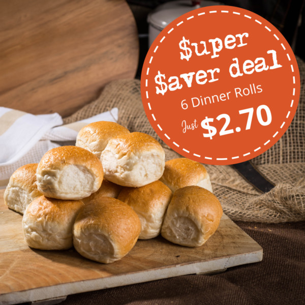 Super Saver Deal_6 Dinner Rolls 1_2019