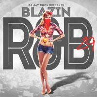 "DJ Jay Rock Presents… ""Blazin R And B Part 29"""