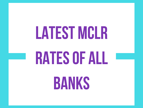 Latest MCLR Rates of all Banks
