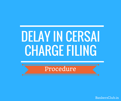 cersai-registration-after-30-days-60-days