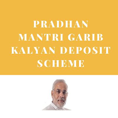 Pradhan Mantri Garib Kalyan Deposit Scheme (PMGKDS), 2016