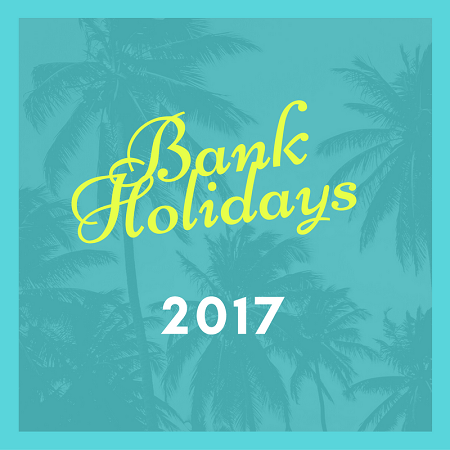 bank holidays 2017