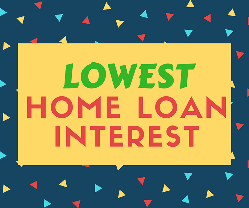 Lowest interest on home loan