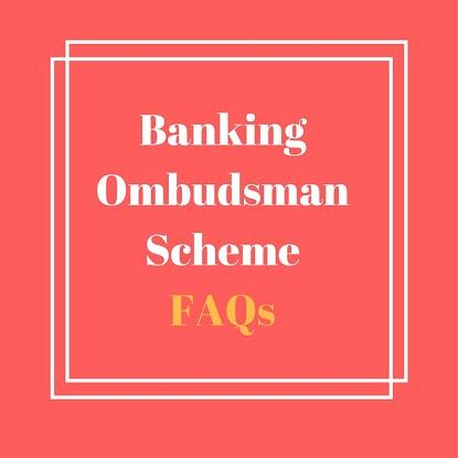 Banking Ombudsman Scheme, 2006 – FAQs