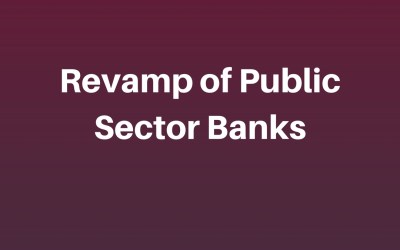 Govt. to overhaul HR practices in Public Sector Banks