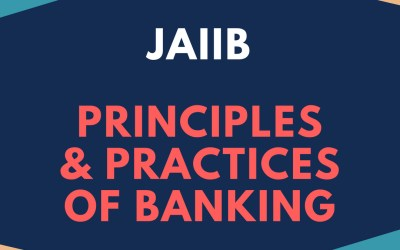 JAIIB – Principles & Practices of Banking