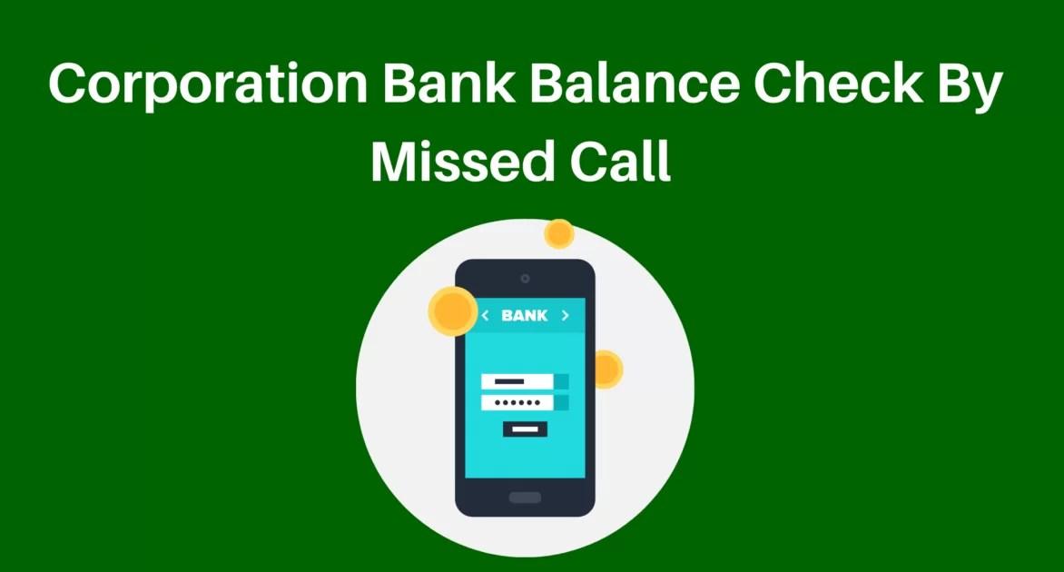 Corporation bank balance check