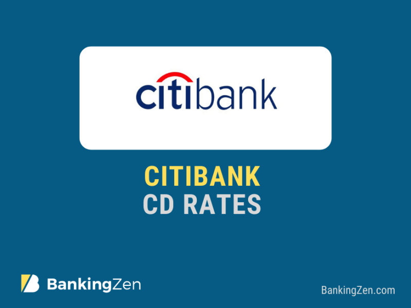 """Citibank CD Rates Today"""