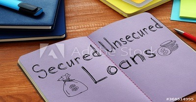 What are Secured Loans and Unsecured Loans