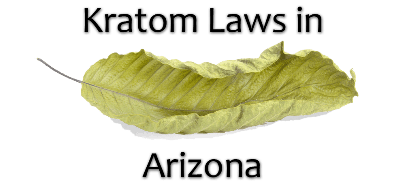 Kratom Laws in Arizona