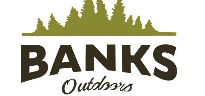 Banks Outdoors Launches New Blog