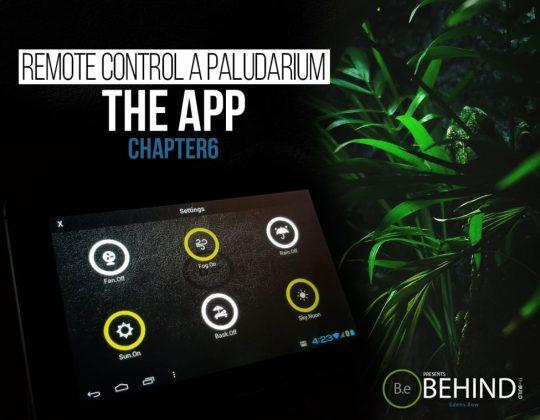 BEHINDtheBUILD chapter 6 remote controlling a paludarium