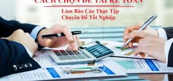 64 Đề tài báo cáo thực tập Kế toán doanh nghiệp ĐIỂM CAO 2019