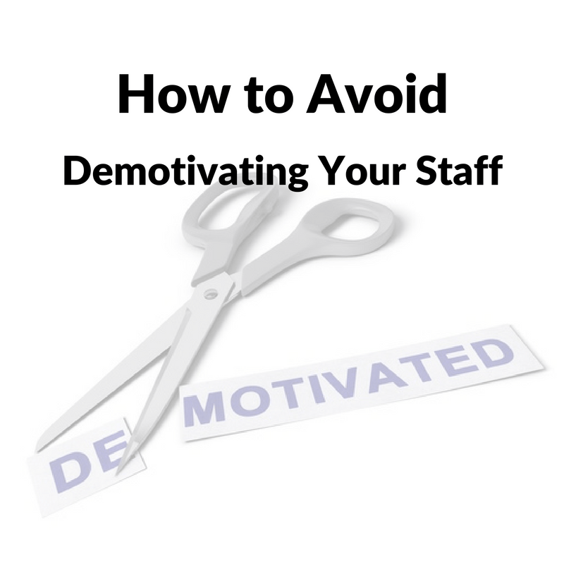 How to Avoid Demotivating Your Staff | BA PRO, Inc.