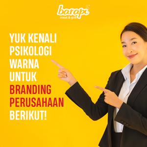 Yuk Kenali Psikologi Warna untuk Branding Perusahaan Berikut!