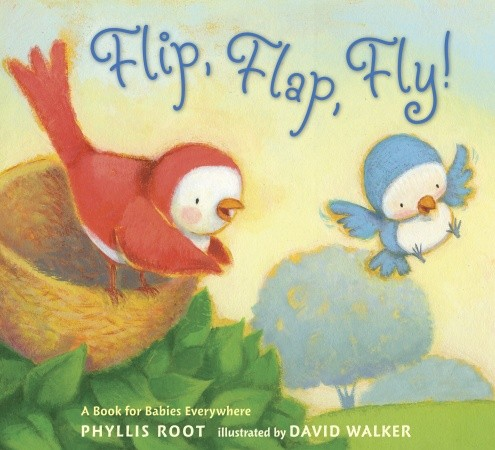 """""""Flip, Flap, Fly!"""" by Phillis Root, illustrated by David Walker, published by Candlewick Press"""