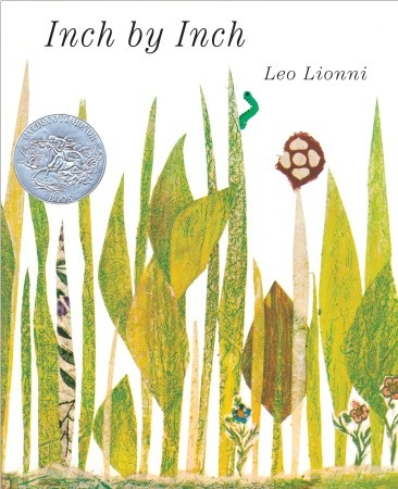 """""""Inch by Inch"""" by Leo Lionni, published by Harper Collins"""