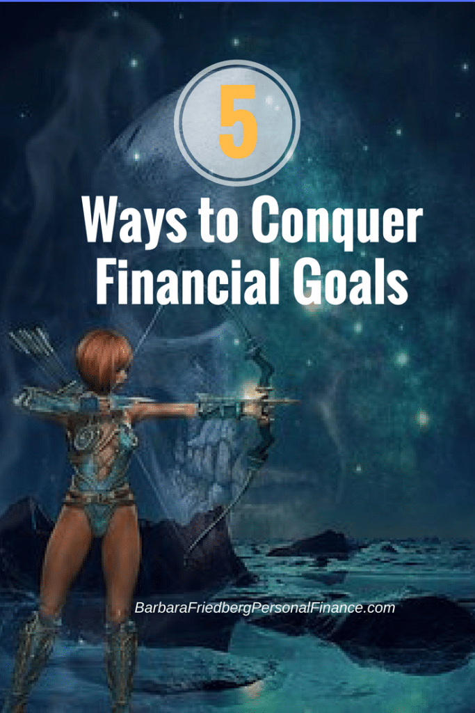 5 Easy Ways To Conquer Your Financial Goals What Are You