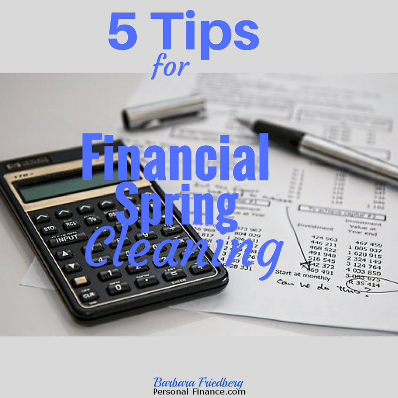 Financial Spring Cleaning 5 Tips To Build Wealth Today