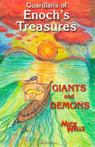 Guardians of Enoch's Treasures: Michael Wells