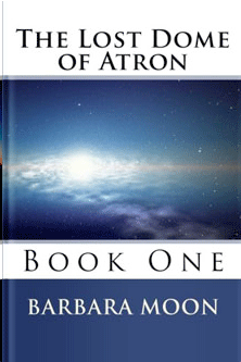 The Lost Dome of Atron, Book 1