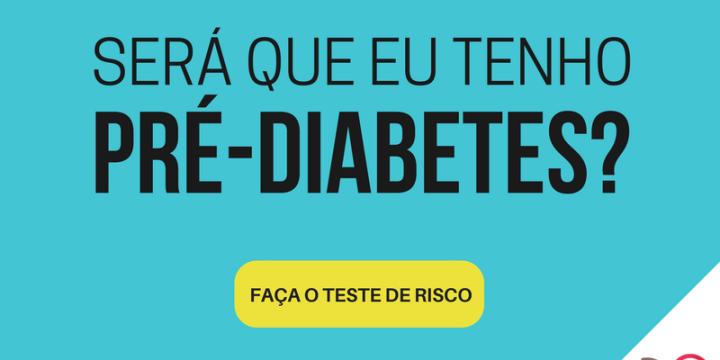 Será que eu tenho pré-diabetes?
