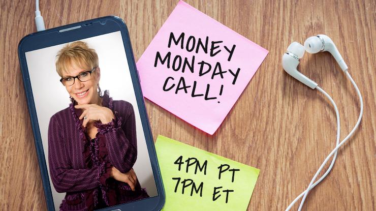 Barbara Stanny Money Monday Call