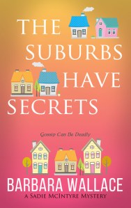 Book Cover: The Suburbs Have Secrets