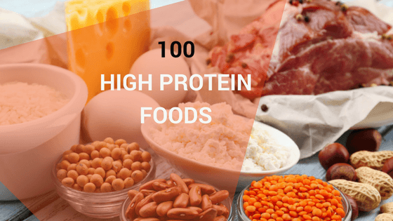 100 High Protein Foods – Ultimate List of the Best Protein Sources