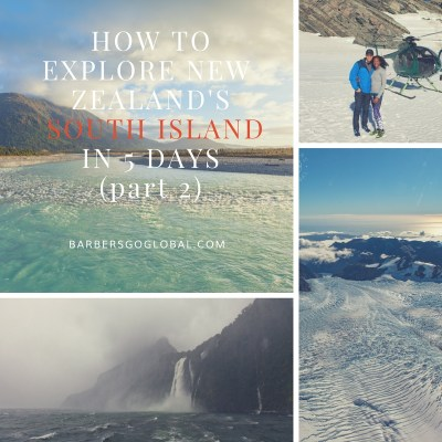 How to explore the south island pt. 2