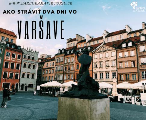 Destinácia Varšava – ako tu stráviť dva dni s deťmi aj bez?