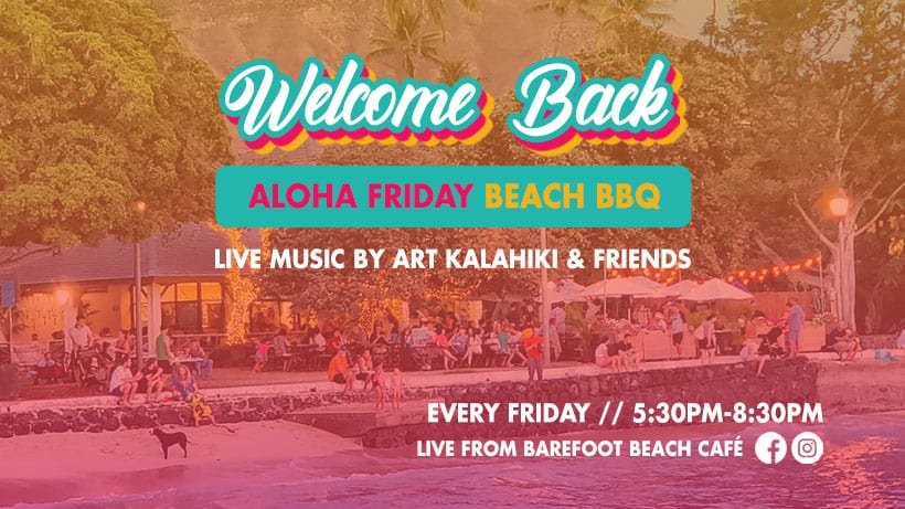 #WelcomeBackHawaii Package for Friday Nights