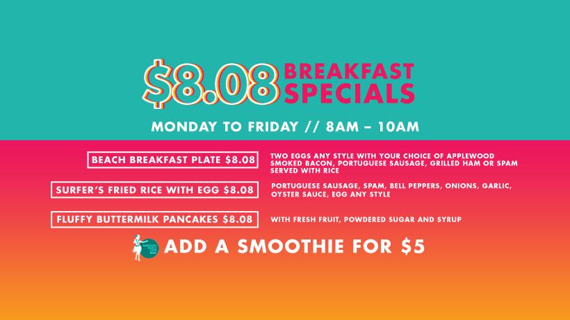 $8.08 Breakfast Specials