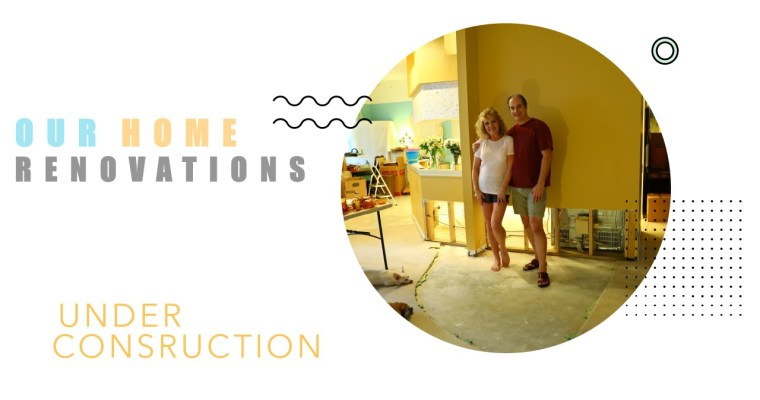 Our Home Renovations
