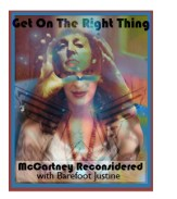 """Tune into www.growradio.org for Barefoot Justine's show """"Get On The Right Thing."""""""