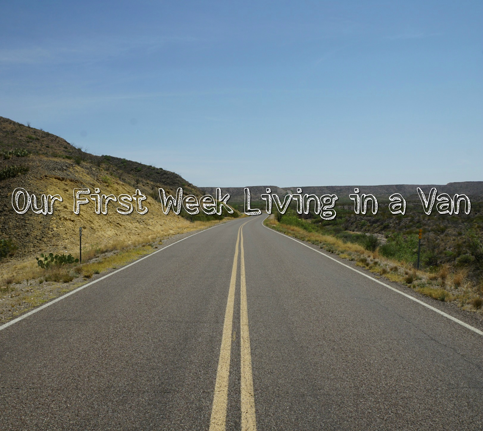 So We Live in a Van Now: Why we Decided to Live in a Vehicle & Our First Week of Van Life