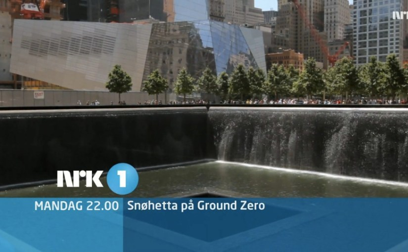 Snøhetta på Ground Zero