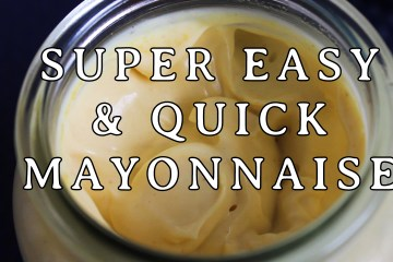 Super easy and quick mayonnaise