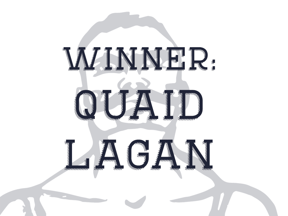 winner Quaid Lagan