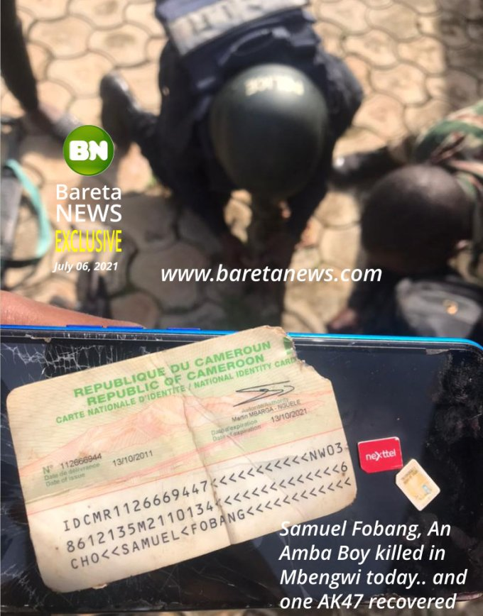 Samuel Fobang, An Amba Boy killed in Mbengwi today July 06, 2021.. and one AK47 recovered by Cameroon Forces.