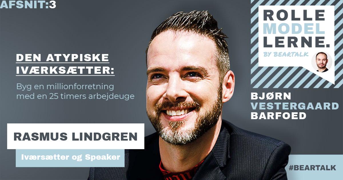 #3 Rasmus Lindgren – Byg en millionforretning med en 25 timers arbejdsuge.